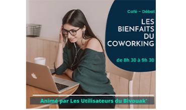 Café / Débat :  » Les Bienfaits du Coworking «